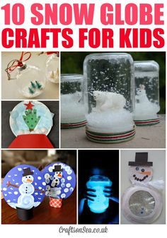 10 Snow Globe Crafts for Kids - cute and easy winter and Christmas crafts for children