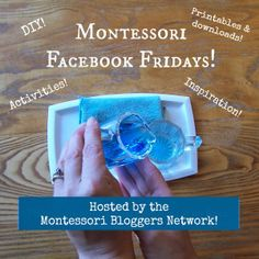 Join the Montessori Bloggers Network for Montessori Facebook Friday! DIY, activities, downloads and printables, inspirations, and more!