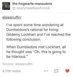 And probably that there's absolutely no way he's working w/ Voldemort