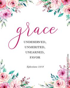 Christian Gift Inspirational Bible Quotes on Grace Wall Art - Modern Calligraphy Verse Home Decor Watercolor Flowers YOU PRINT 40457 Scripture Wall Art, Bible Verses Quotes, Faith Quotes, Gods Grace Quotes, Grace Verses, Inspirational Bible Quotes, Peace Quotes, Faith Prayer, Quote Posters