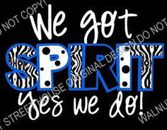 We got SPIRIT yes we do, ORIGINAL DESIGN Zebra, Glitter, Chevron, Polkadot Design, Football Mom Shirt, Baseball Mom Shirt, Basketball Soccer... Football Spirit, Cheer Spirit, Football Signs, Football Posters, Basketball Posters, Spirit Wear, Basketball Signs, Football Homecoming, Homecoming Games