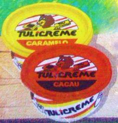 Tal e qual, quais nutelas o tulicreme é q era!! Quem se lembra?