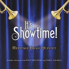 Heritage Brass Quintet - It's Showtime!