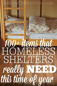 Wondering what you can do during the holiday season to support your local homeless shelter? This post features a list of more than 100 items you can donate to make a real difference in someone's life.