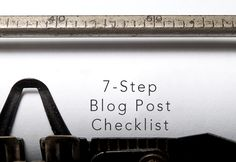 Simple Steps to Writing Your Best Blog Post Every Time