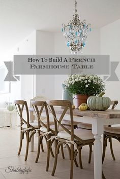 How To Build A French Farmhouse Table