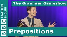 Prepositions: The Grammar Gameshow Episode 19 Welcome to the Grammar Gameshow! Test your knowledge in this crazy quiz! The presenter is a bit strange the points don't make sense and the prizes could use some improvement but at least the grammar is correct! Wow who would have known that our last winner would make a speedy exit? That means two brand-new contestants will run the gauntlet of questions. This episode is all about prepositions! Those little but oh so important words for talking…