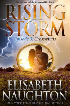 Crosswinds: Episode 3 (Rising Storm) by Elisabeth Naughton… Historical Romance, Historical Fiction, Rising Storm, Enough Book, Book Review Blogs, Fantasy Romance, Episode 3, So Little Time, Bestselling Author