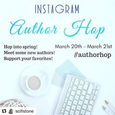 I'm so excited for so many of my fellow authors!!! Details below.  Are you ready for some literary goodness this mad month of March!?  Then SAVE THESE DATES! An #authorhop of fantastic proportions is going down at the end of March. How does it work you mi