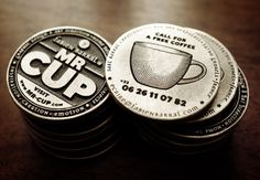 """For the Mr Cup card, I have to do better than letterpress printing... Issued at a very limited quantity, these """"coins"""" are my new business cards...  ~Çok orjinal bir fikir~"""