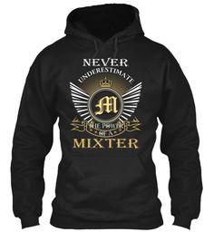 MIXTER - Never Underestimate #Mixter