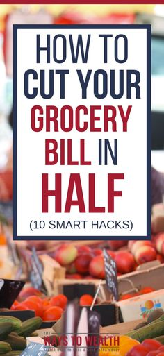 How To Save Money On Groceries Discover the 10 best ways for how to save money on groceries. You can cut your grocery bill in half with ten simple tips. #savemoney #thewaystowealth #groceries #frugal #frugalliving #frugalmeals