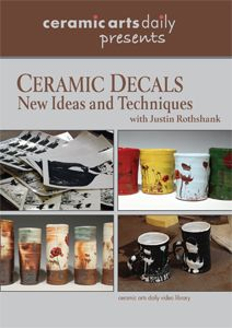 New DVD of ceramic decal techniques by Justin Rothshank