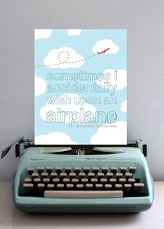 Sometimes I Accidentally Wish Upon an Airplane - 8x10 Graphic Print fromYellowHeartArt #Etsy $18.50