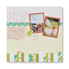 FLY Ribbon Idea Scrapbook Page Layout Idea from Creative Memories  #scrapbooking    http://www.creativememories.com