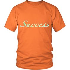 Best Quality Success printed Unisex T-shirts