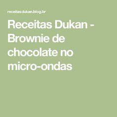 Receitas Dukan - Brownie de chocolate no micro-ondas