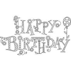 Hampton Art Outline Design Sparkle Happy Birthday Rubber Stamp >>> Check out this great product. Happy Birthday 手書き, Happy Birthday Doodles, Happy Birthday Coloring Pages, Birthday Cards, Happy Birthday Flowers Wishes, Doodle Lettering, Creative Lettering, Doodles Zentangles, Zentangle Patterns