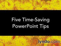 Five Time-Saving PowerPoint Tips | lynda.com