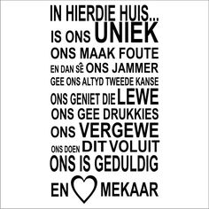 Hier in het Afrikaans! Sign Quotes, Bible Quotes, Funny Quotes, Best Quotes, Love Quotes, Inspirational Quotes, Motivational, Words To Live By Quotes, Afrikaanse Quotes