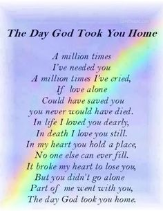 the day god took you home love quotes quotes god religious quotes rainbow in memory  More Fashion at www.thedillonmall.com  Free Pinterest E-Book Be a Master Pinner  http://pinterestperfection.gr8.com/