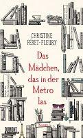 Rezension: Das Mädchen, das in der Metro las - Christine Féret-Fleury Marcel Proust, Some Quotes, Reading, Books, Hercule Poirot, Istanbul, Explore, Products, Author