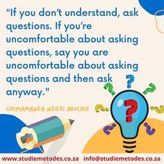 Moenie bang wees om vrae te vra as jy iets nie verstaan nie! 💥💥 🌈 🌈 Vra jou onderwyser na klastyd om jou te help. 🧐 As jou onderwyser jou nie kan help nie, maak seker jy kry antwoorde op 'n ander plek. 👩🏫 Verbeter jou studiemetodes met ons studiemetodes werkswinkels. 👩🎓 Besoek ons website by www.studiemetodes.co.za of stuur 'n email na info@studiemetodes.co.za