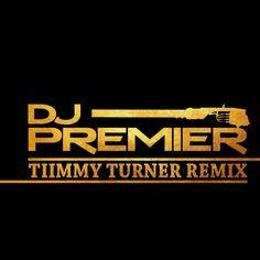 MP3: DJ Premier (@RealDJPremier) - Tiimmy Turner (Preemix)
