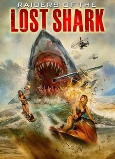 Raiders of the Lost Shark 2014 Full Movie