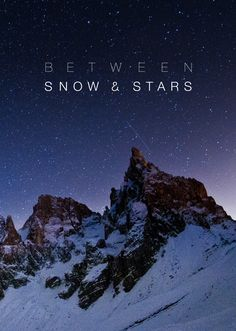Between Snow and Stars #snowboarding #mountains #inspiration