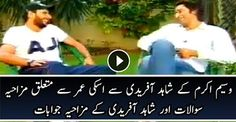 What Shahid Afridi Real Age is Wasim Akram Funny Remarks About Shahid Afridi Age