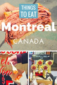 Headed to Canada soon? Check out this list of what to eat in Montreal!
