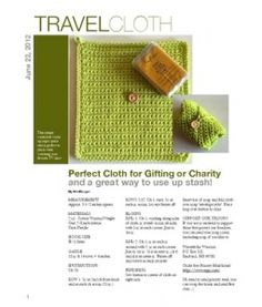 Free Crochet Pattern for Travel Cloth and Soap Holder...quick and easy, would make a great gift!
