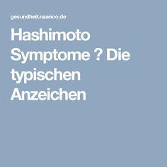 Hashimoto Symptome ▷ Die typischen Anzeichen