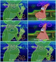 Patrick Star, the ultimate negotiator. -D