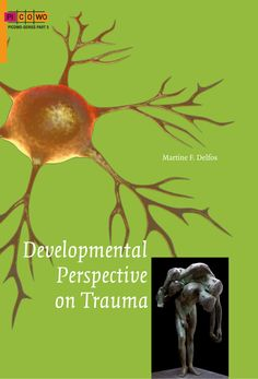 Developmental Perspective on Trauma PICOWO-series part 5 Trauma, Wells, Perspective, Autism, Amazon, Tips, Psychology, Amazons, Riding Habit