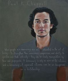 "Robert Shetterly's ""Americans Who Tell the Truth"" portrait of soldier/peace leader Paul K. Chappell"