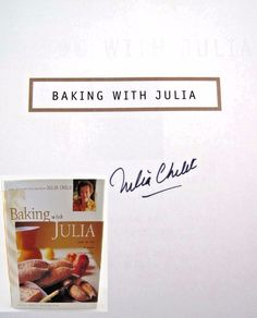 Baking with Julia JULIA CHILD SIGNED 1st Edition Cookbook VERY NICE!   Available at BooksBySam.com!