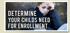 Determine Your Childs Need for Placement in a Therapeutic Boarding School