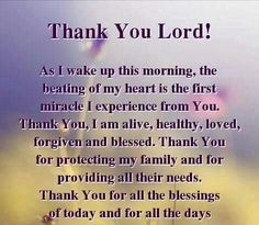Thank you Lord, ....