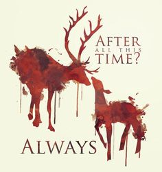 - After all this time? - ALWAYS