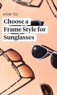 b981ccd68dde2 Everything you need to know to style your perfect pair of custom  sunglasses.  sunglasses
