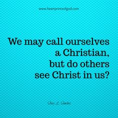 Heartprintsofgod: See Christ in Us~