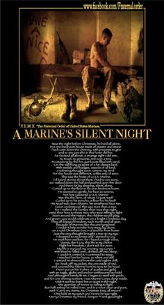 A Marine's Silent Night. Not particularly to Cut & Run but with so many of the characters U. Marines, this is so very fitting. Marine Quotes, Usmc Quotes, Military Quotes, Military Humor, Military Love, Military Brat, Quotes Quotes, Motivational Quotes, Inspirational Quotes