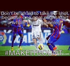 dont be afraid to take it