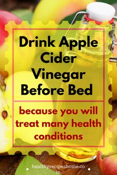 Apple Cider Vinegar Remedies Drink Apple Cider Vinegar Before Bed Because You Will Treat These Health Conditions Apple Cider Vinegar Uses, Apple Cider Vinegar Remedies, Drinking Apple Cider Vinegar, Apple Coder Vinegar Drink, Herbal Remedies, Health Remedies, Natural Remedies, Sinus Remedies, Health Tips
