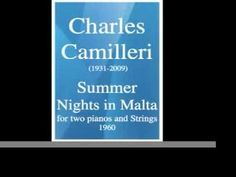 Charles Camilleri (1931-2009) : Summer Nights in Malta, concertino for two pianos and Strings (1960) - YouTube
