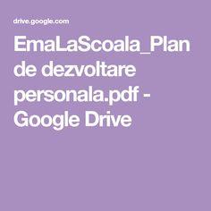 EmaLaScoala_Plan de dezvoltare personala.pdf - Google Drive