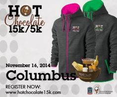 Hot Chocolate 15K/5K Columbus at Arena District, 300 Front Street, Columbus, 48315, United States, On Sunday November 16, 2014 at 7:30 am to 12:30 pm, Price: 5K: USD 42.00, 15k: USD 62.00, Hot Chocolate 15K/5K is headed back to Columbus on November 16, 2014! Tons of chocolate, a beautiful course through downtown and killer goodie bag swag make this America's Sweetest Race. Category: Sports / Leisure | Running.