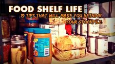 19 Ways To Increase Your Food Shelf Life